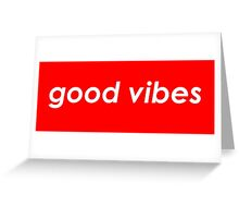 Good vibes - Red Greeting Card