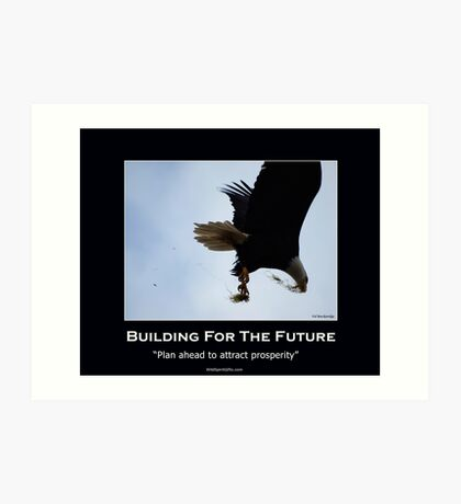 Bald Eagle Motivational Poster Art Print