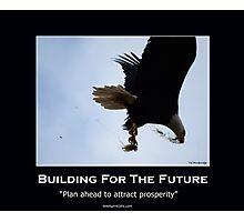 Bald Eagle Motivational Poster Photographic Print