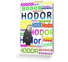 Hodor Greeting Card