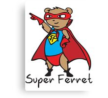 Super Ferret Canvas Print