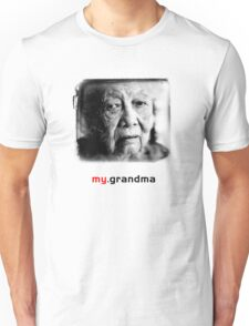 Tai Mah - My Grandma the Tee (grandma version) Unisex T-Shirt