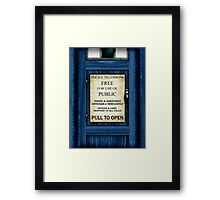 Free For Use Of Public - Tardis Door Sign - (please see notes) Framed Print