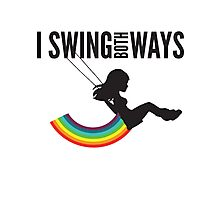 I Swing Both Ways Photographic Print