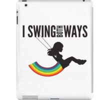 I Swing Both Ways iPad Case/Skin