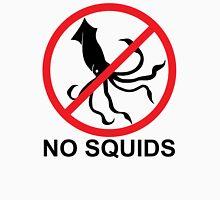 No Squids Unisex T-Shirt