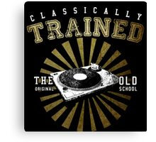 Classically Trained DJ's Turntable  Canvas Print