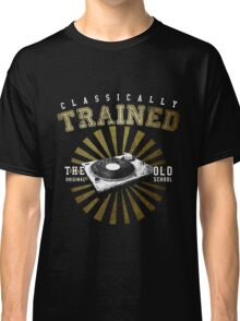 Classically Trained DJ's Turntable  Classic T-Shirt