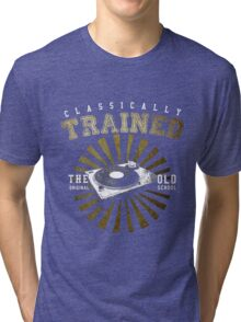 Classically Trained DJ's Turntable  Tri-blend T-Shirt