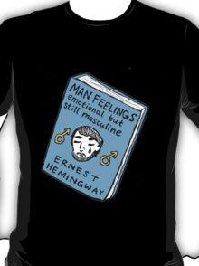 Man Feelings T-Shirt