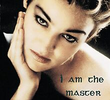 """I am the master of my life""  by ©The Creative  Minds"