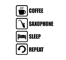 Coffee Saxophone Sleep Repeat Photographic Print
