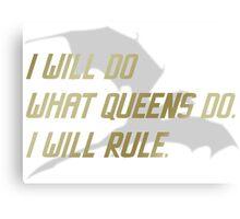 RULE Daenerys Targaryen Canvas Print