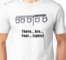 There are Four Lights Unisex T-Shirt