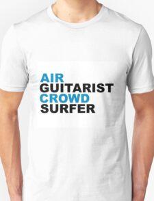 Festival Resume: Air Guitarist, Crowd Surfer T-Shirt