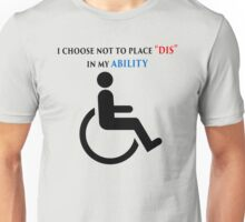 Dis in Ability Unisex T-Shirt