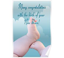 Many congratulations with the birth of your New Born!  Poster