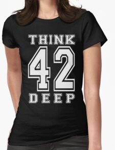 Think Deep 42 Womens Fitted T-Shirt
