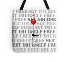 Set yourself free Tote Bag