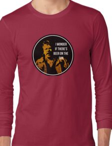 Zap Rowsdower - BEER QUOTE Long Sleeve T-Shirt