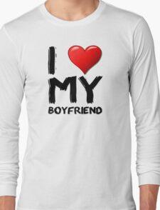I love (heart) my boyfriend Long Sleeve T-Shirt