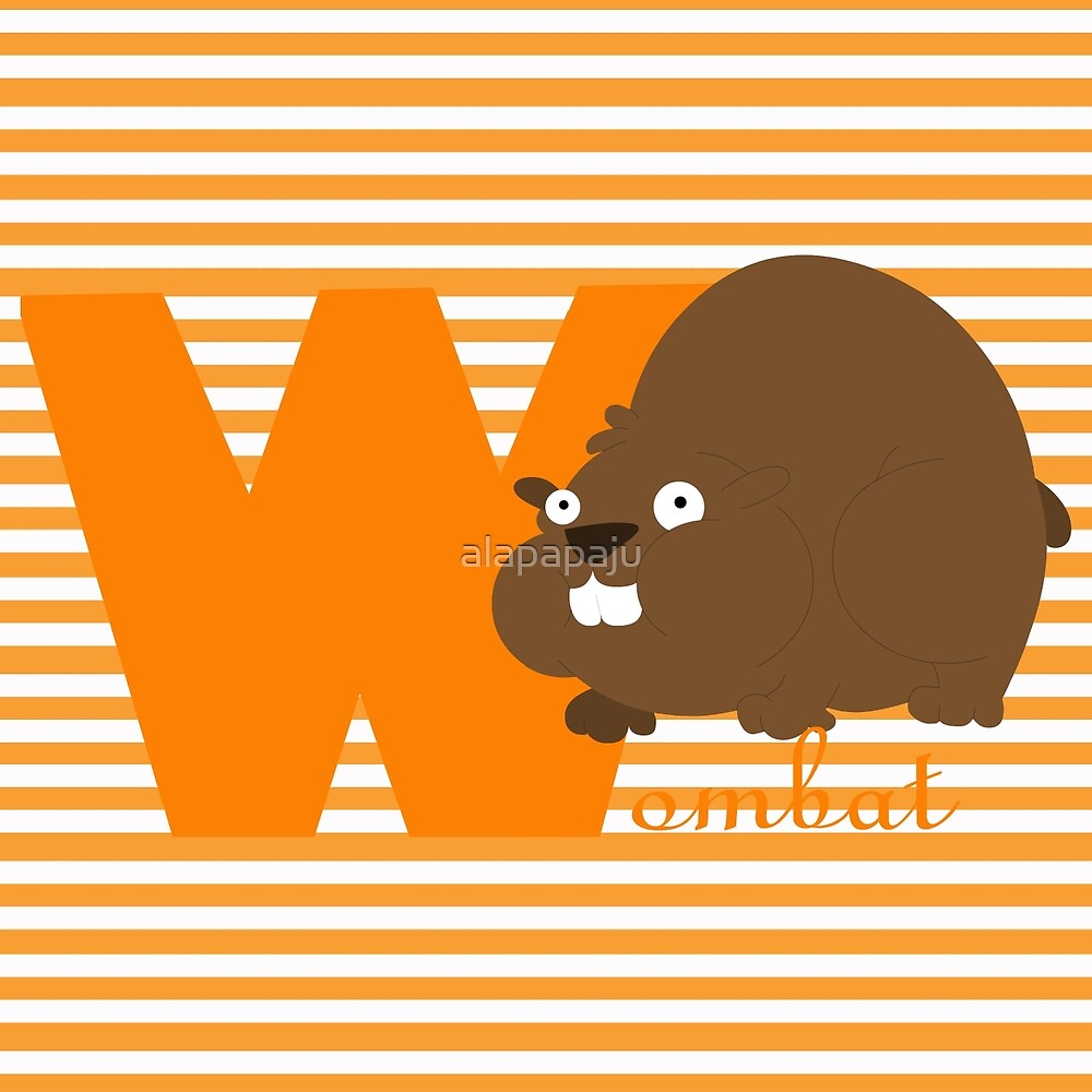 w for wombat by alapapaju