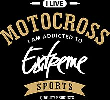 I Live Motocross White and Brown Extreme Sports by cidolopez