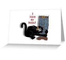 I 'love' my boss! Greeting Card