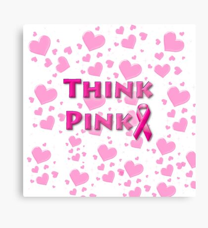 Think Pink Breast Cancer Canvas Print