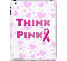 Think Pink Breast Cancer iPad Case/Skin