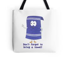 towelie Tote Bag