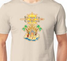 Summer is Coming Unisex T-Shirt