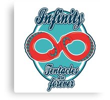 Infinity - Tentacles are forever Canvas Print
