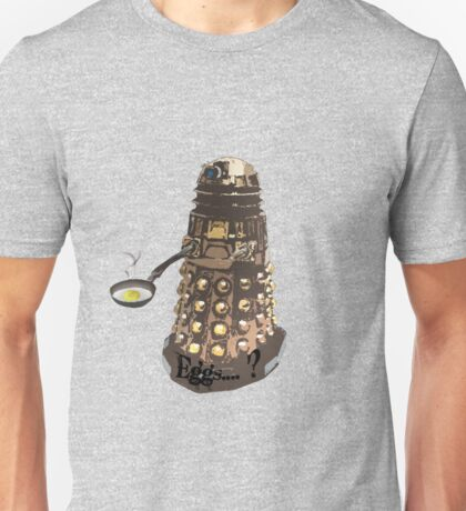 Eg..egg...s...? The Broken Dalek Unisex T-Shirt