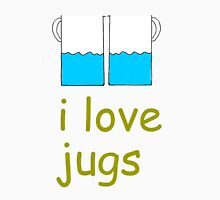 i love jugs Unisex T-Shirt