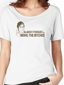 Bring Bitches Funny TShirt Epic T-shirt Humor Tees Cool Tee Women's Relaxed Fit T-Shirt