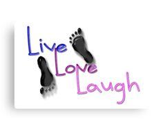 Live. Love. Laugh Canvas Print