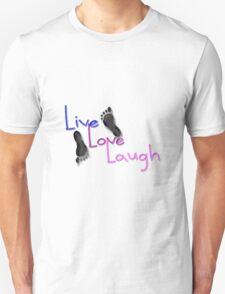 Live. Love. Laugh T-Shirt
