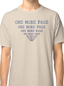 One More Page Classic T-Shirt