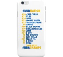 Warriors 2014 - 2015 Nicknames  iPhone Case/Skin
