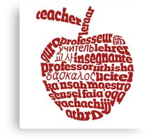 Teacher in world languages apple Canvas Print