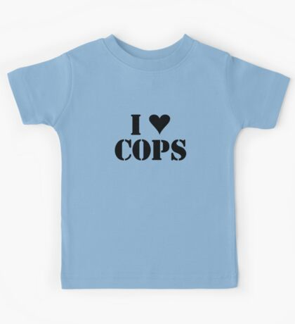 I LOVE COPS Kids Tee