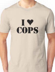 I LOVE COPS Unisex T-Shirt