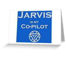 Jarvis is my Co-pilot Greeting Card