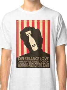 dr strangelove alternate design  Classic T-Shirt