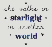 She walks in starlight in another world T-Shirt