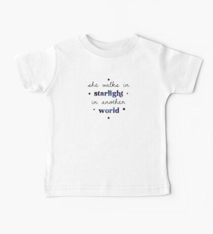 She walks in starlight in another world Baby Tee
