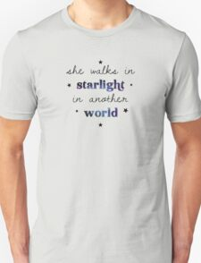 She walks in starlight in another world Unisex T-Shirt