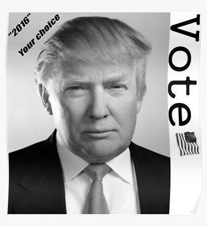 Vote for Trump 2016 Poster