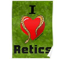 "Normal Reticulated Python ""I <3 Retics"" Art Poster"